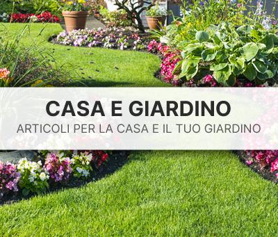 vendita articoli per la casa e la cura del giardino